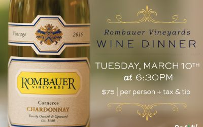 Rombauer Vineyards Wine Dinner